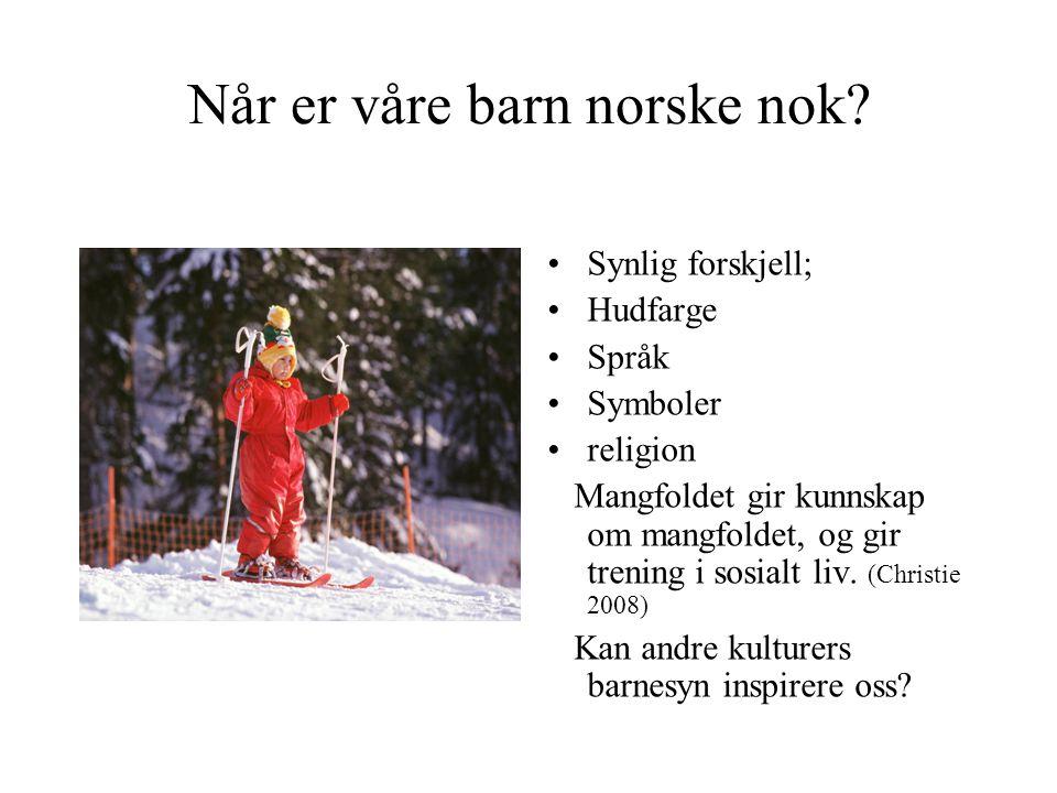 Når er våre barn norske nok