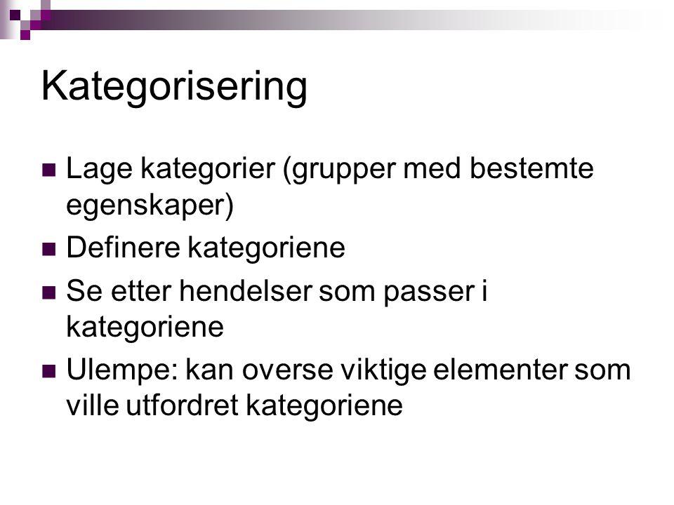 Kategorisering Lage kategorier (grupper med bestemte egenskaper)