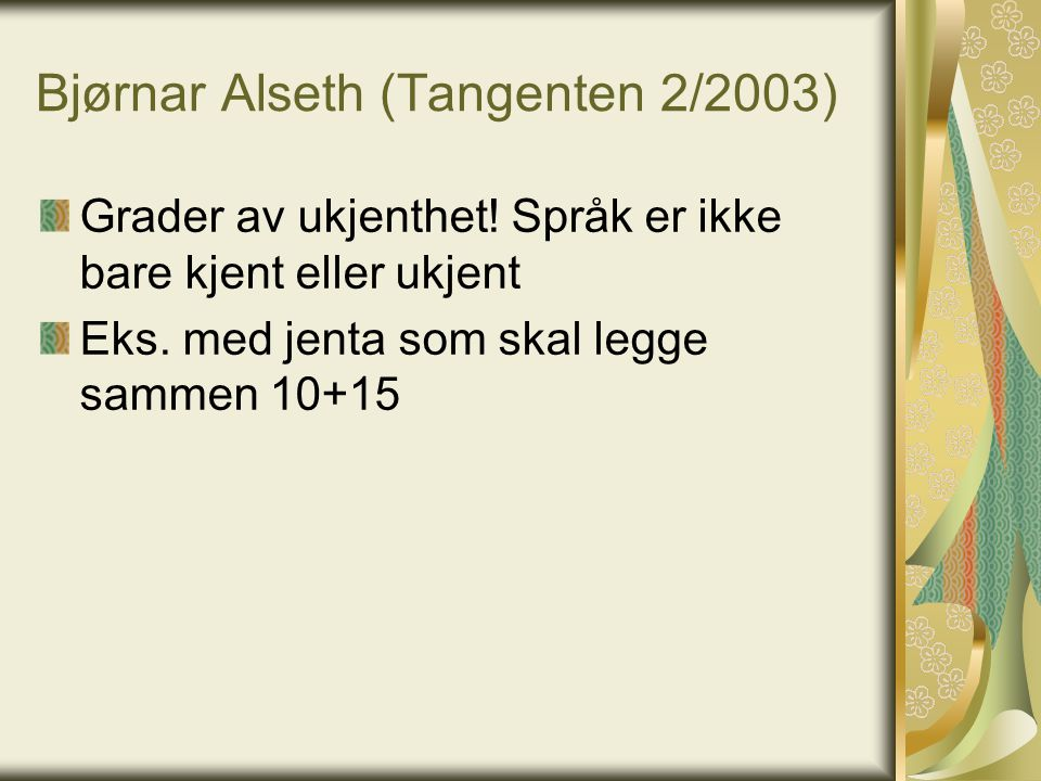 Bjørnar Alseth (Tangenten 2/2003)