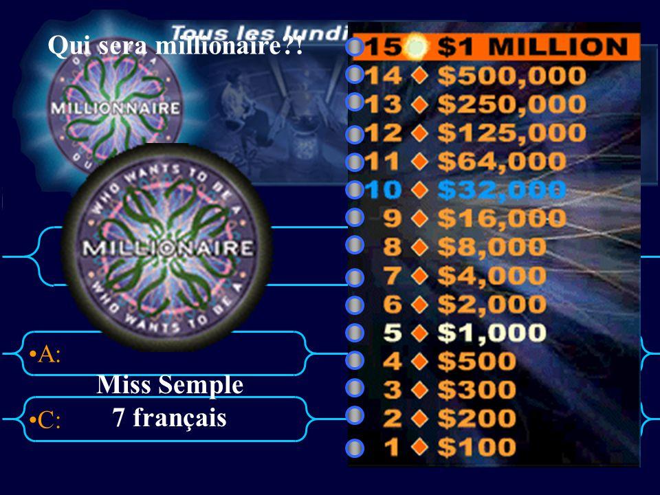 Qui sera millionaire ! Miss Semple 7 français