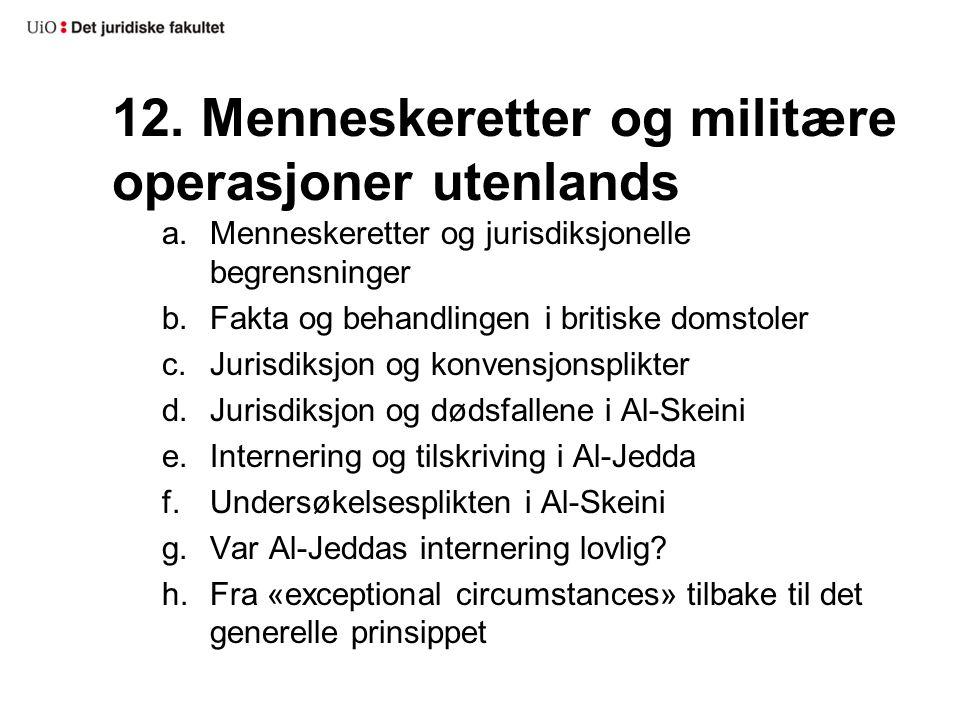 12. Menneskeretter og militære operasjoner utenlands