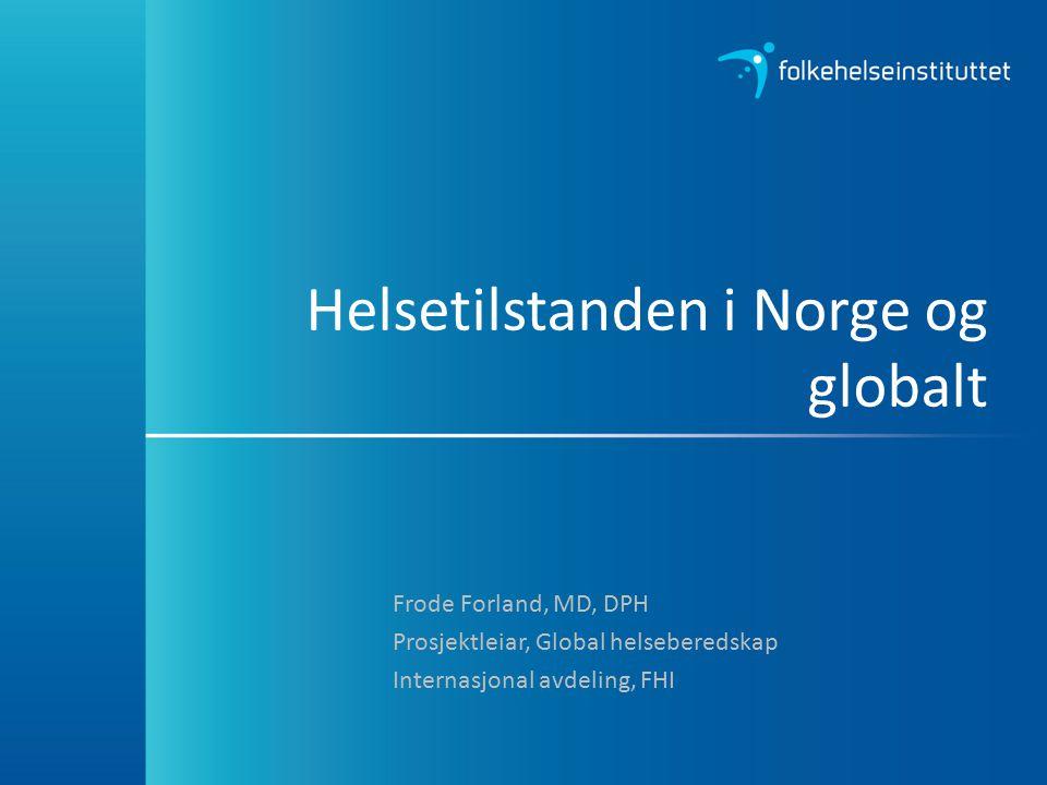 Helsetilstanden i Norge og globalt
