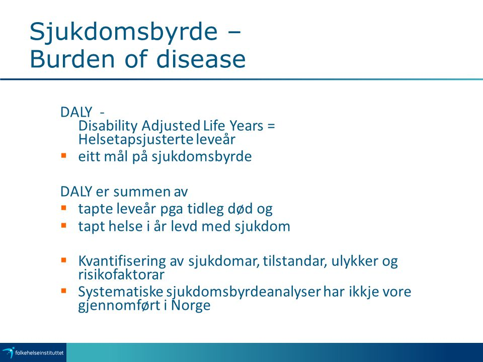 Sjukdomsbyrde – Burden of disease