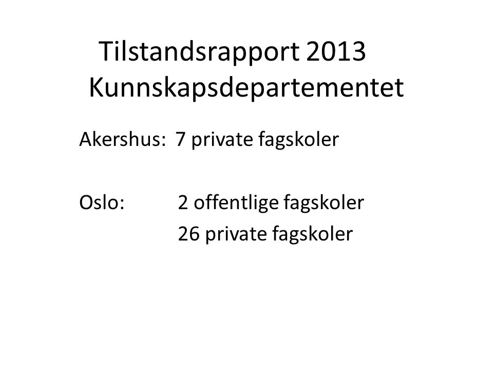 Tilstandsrapport 2013 Kunnskapsdepartementet