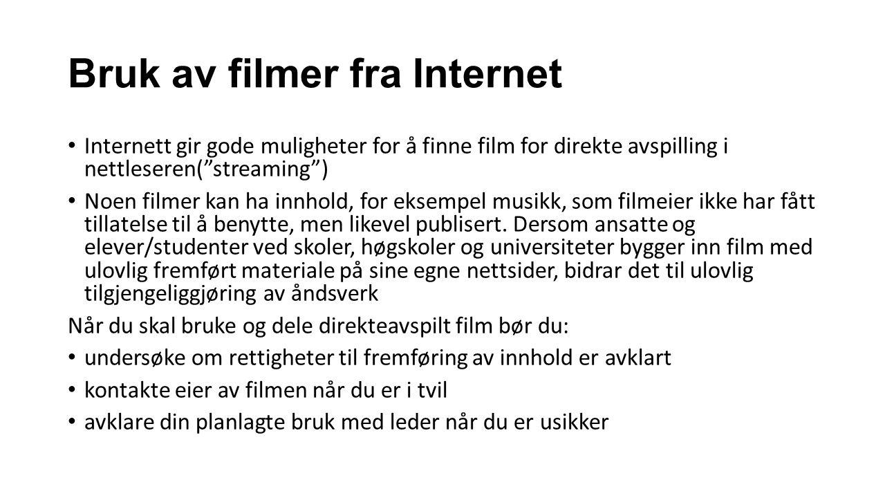 Bruk av filmer fra Internet
