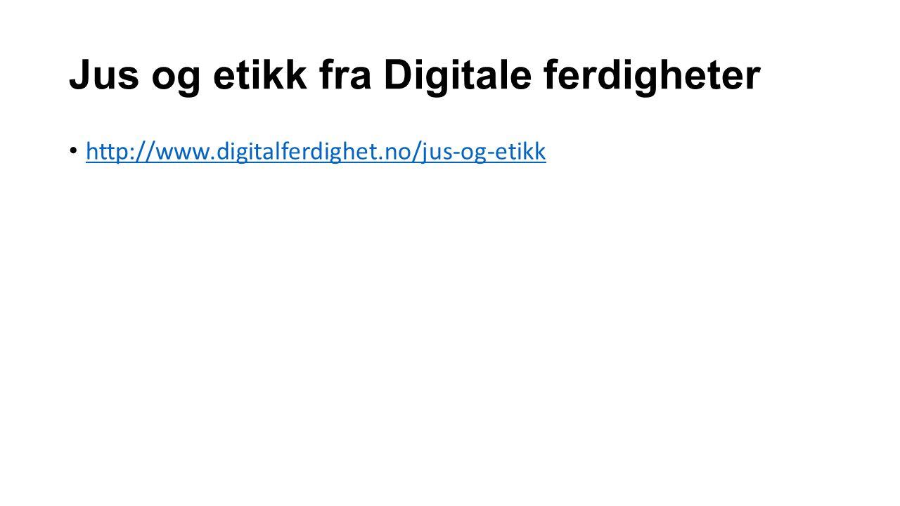 Jus og etikk fra Digitale ferdigheter
