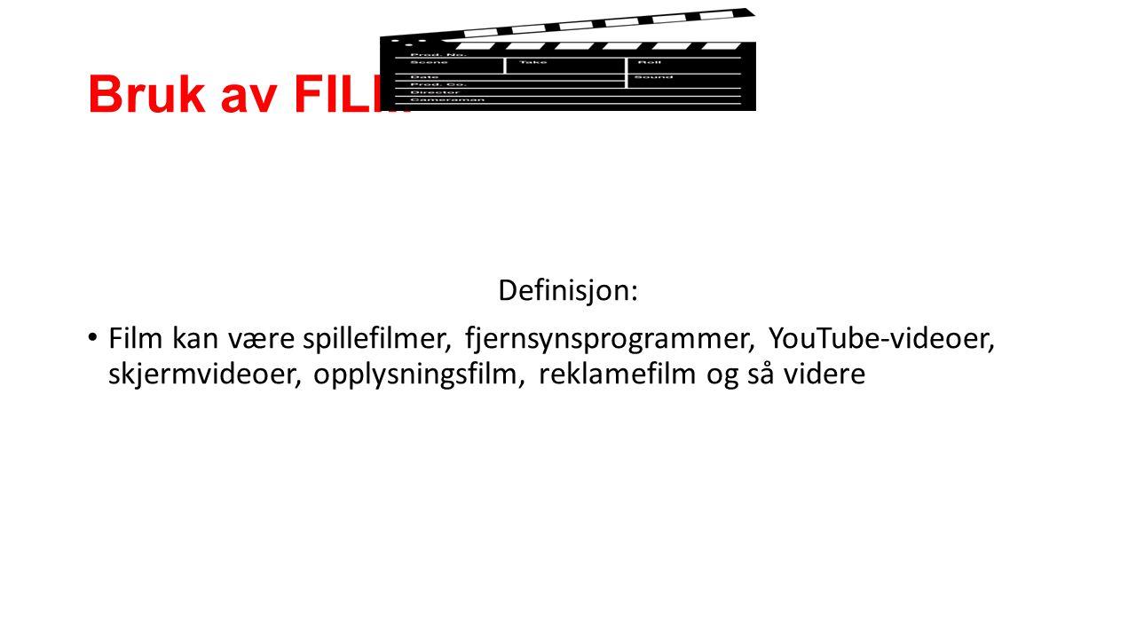 Bruk av FILM Definisjon: