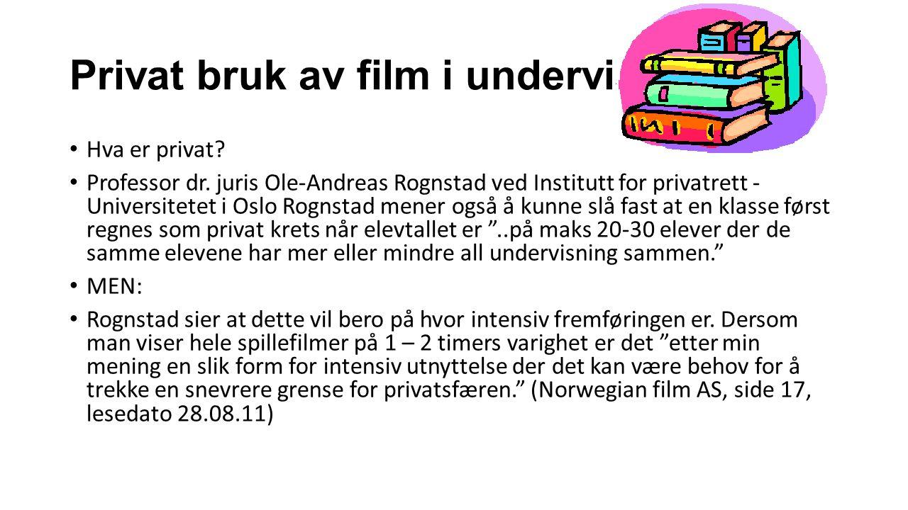 Privat bruk av film i undervisning