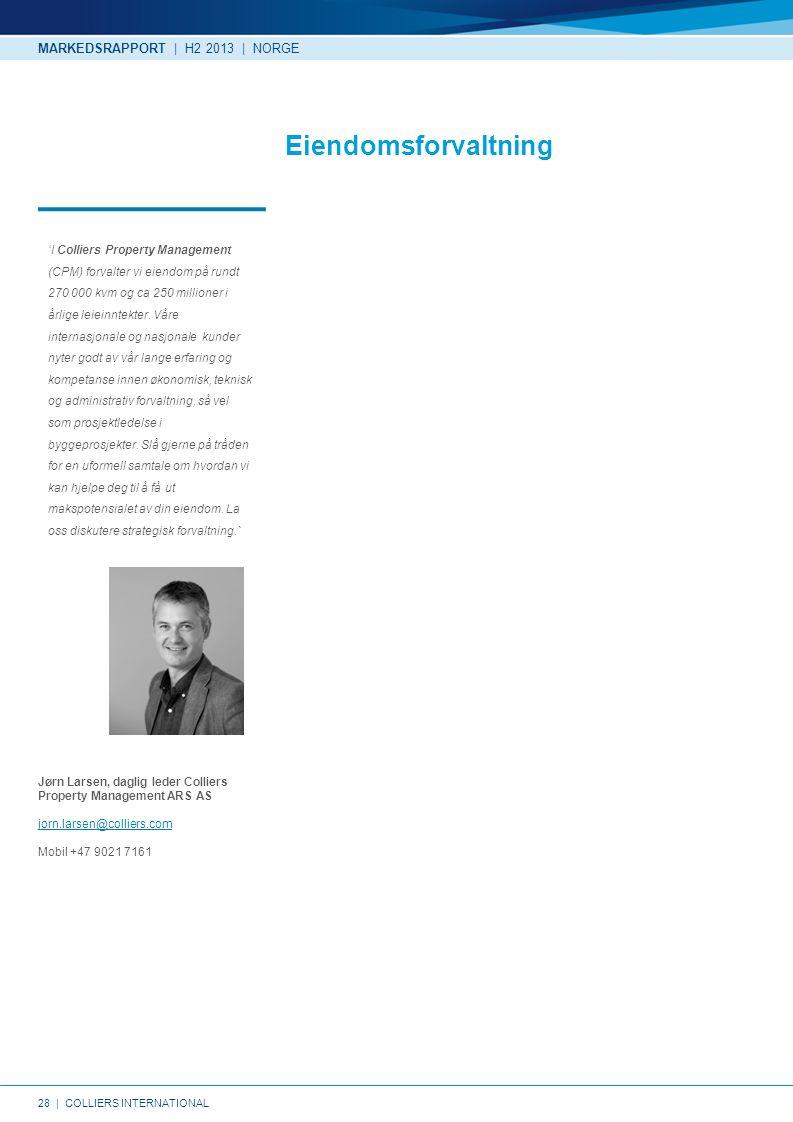 Eiendomsforvaltning MARKEDSRAPPORT | H2 2013 | NORGE