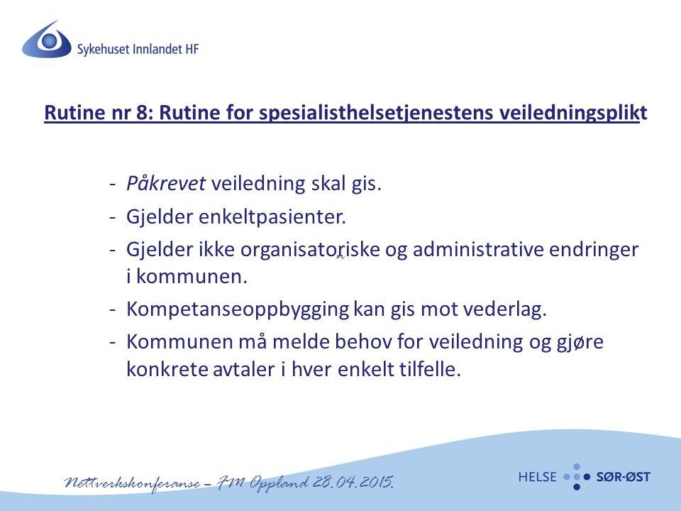 Rutine nr 8: Rutine for spesialisthelsetjenestens veiledningsplikt