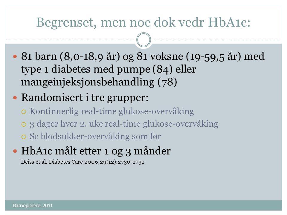 Begrenset, men noe dok vedr HbA1c: