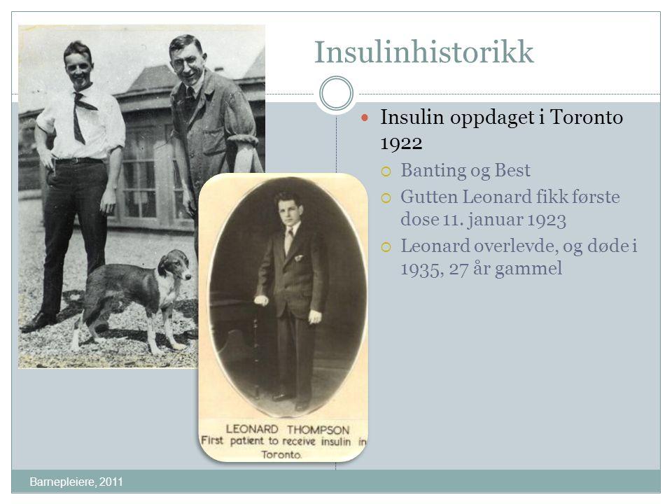 Insulinhistorikk Insulin oppdaget i Toronto 1922 Banting og Best