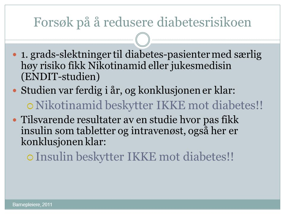 Forsøk på å redusere diabetesrisikoen