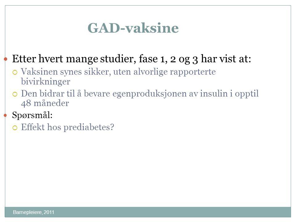 GAD-vaksine Etter hvert mange studier, fase 1, 2 og 3 har vist at:
