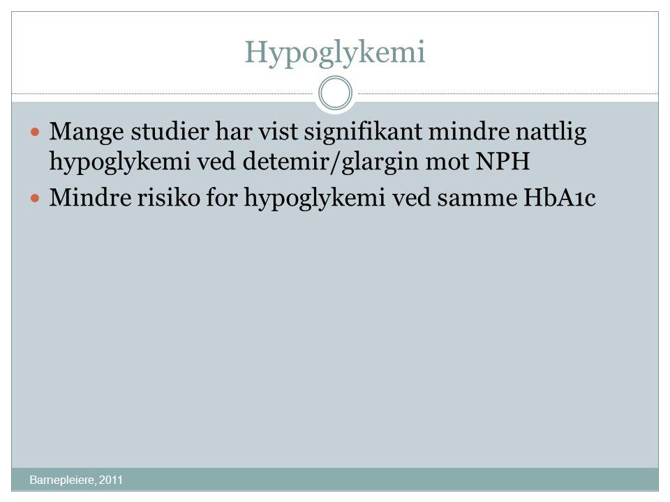 Hypoglykemi Mange studier har vist signifikant mindre nattlig hypoglykemi ved detemir/glargin mot NPH.