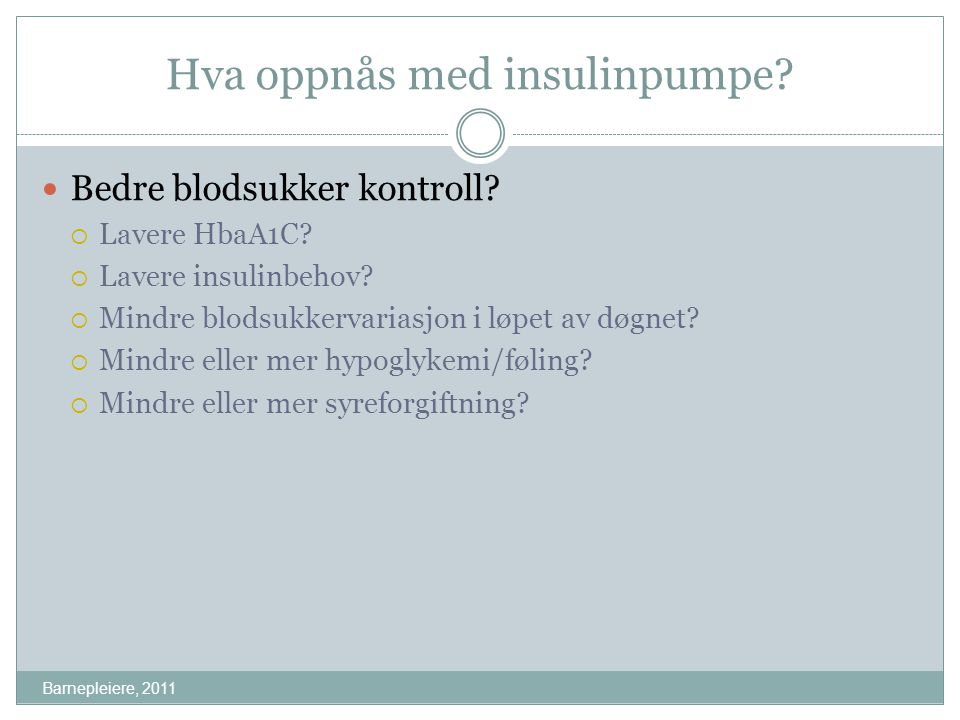 Hva oppnås med insulinpumpe