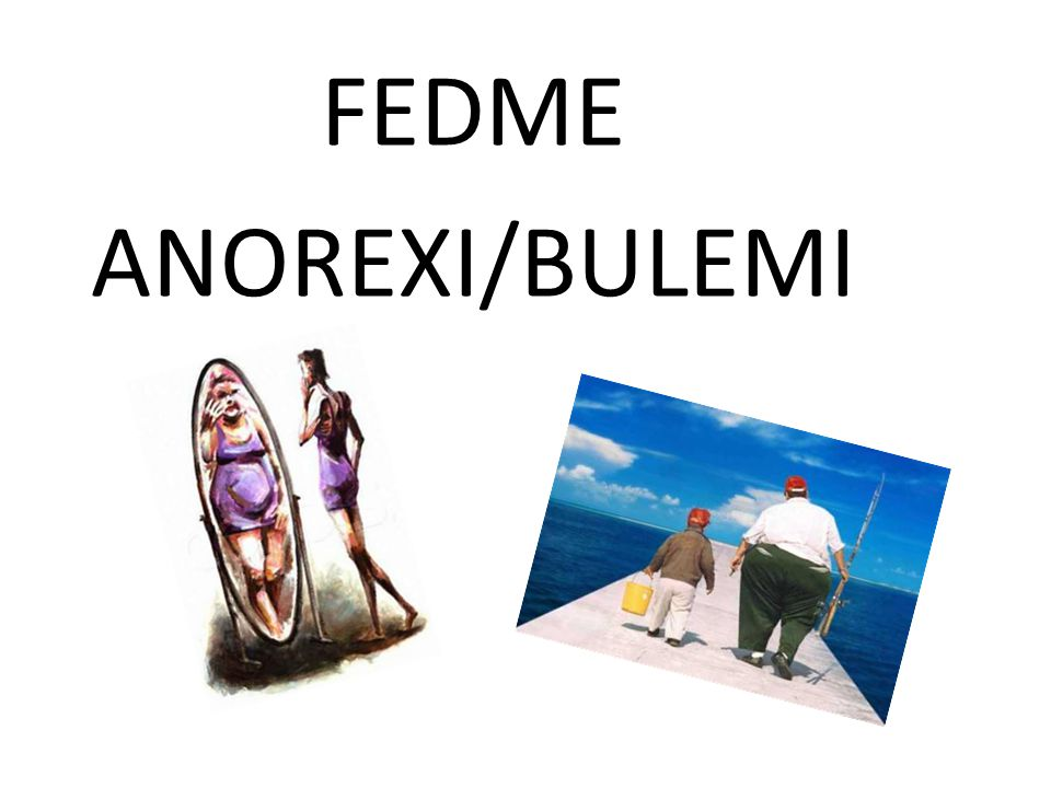 FEDME ANOREXI/BULEMI