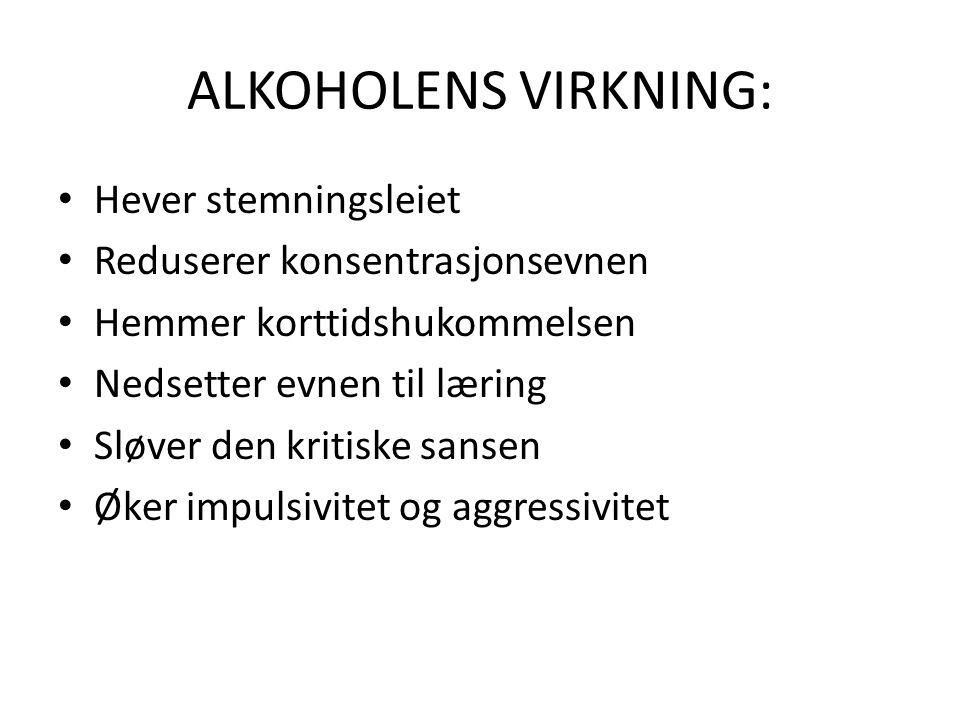ALKOHOLENS VIRKNING: Hever stemningsleiet