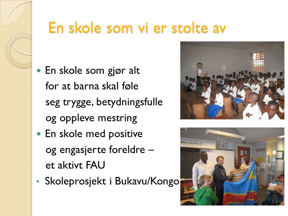 En skole som vi er stolte av