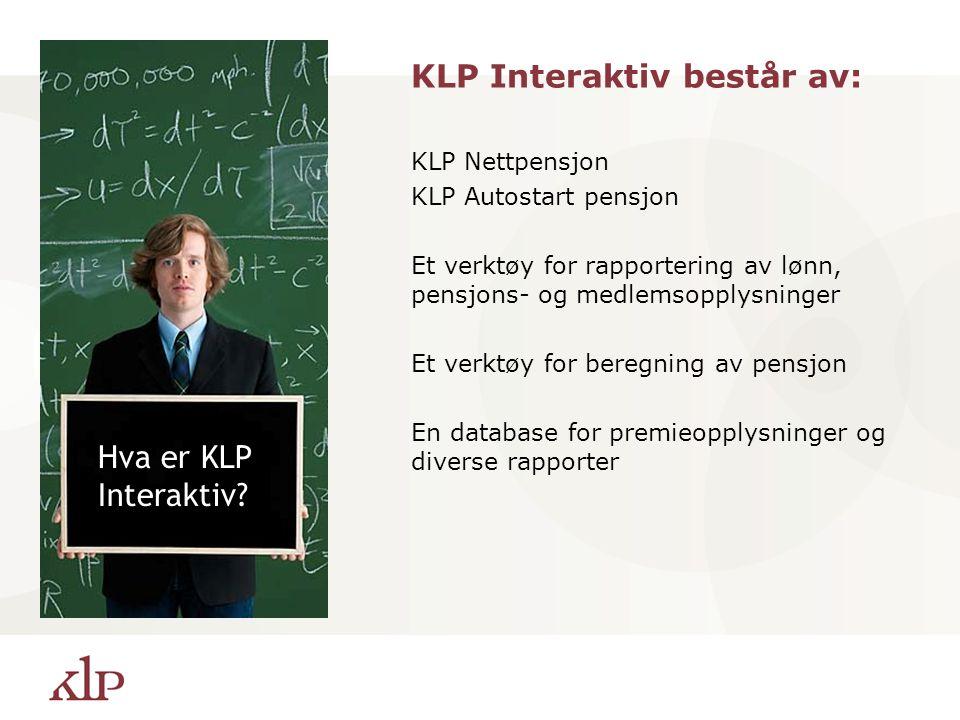 KLP Interaktiv består av: