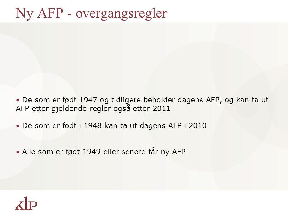 Ny AFP - overgangsregler