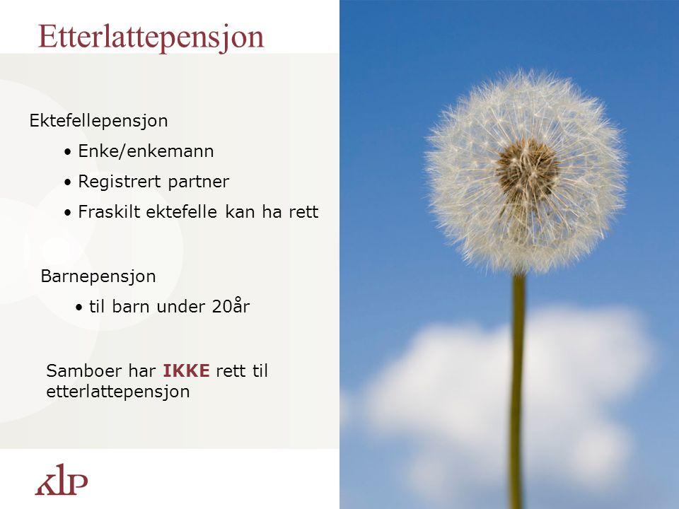 Etterlattepensjon Ektefellepensjon Enke/enkemann Registrert partner