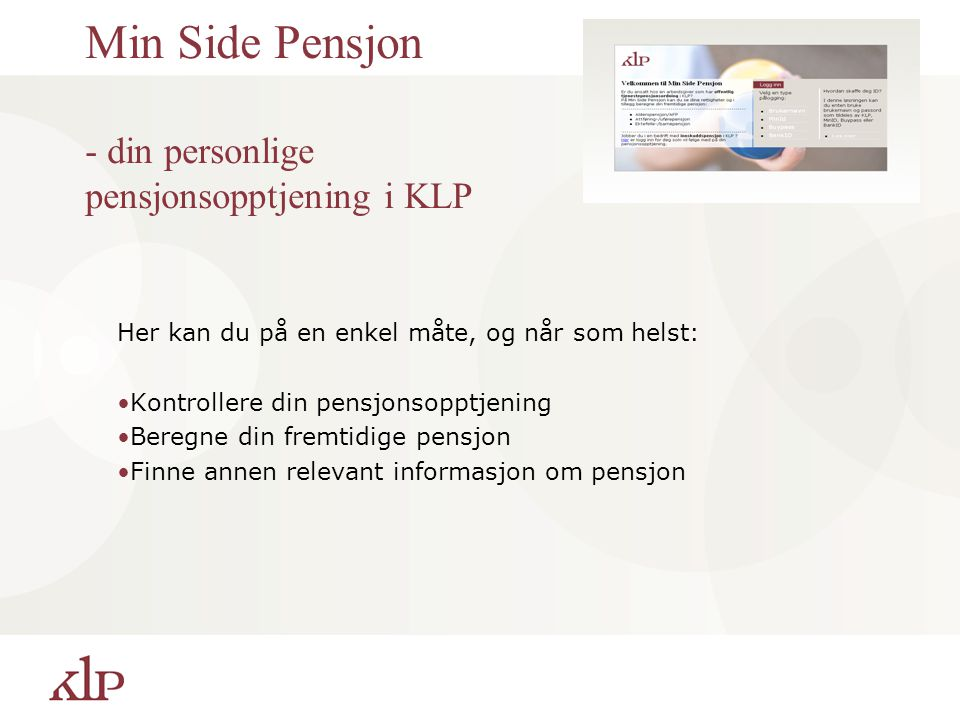 Min Side Pensjon - din personlige pensjonsopptjening i KLP