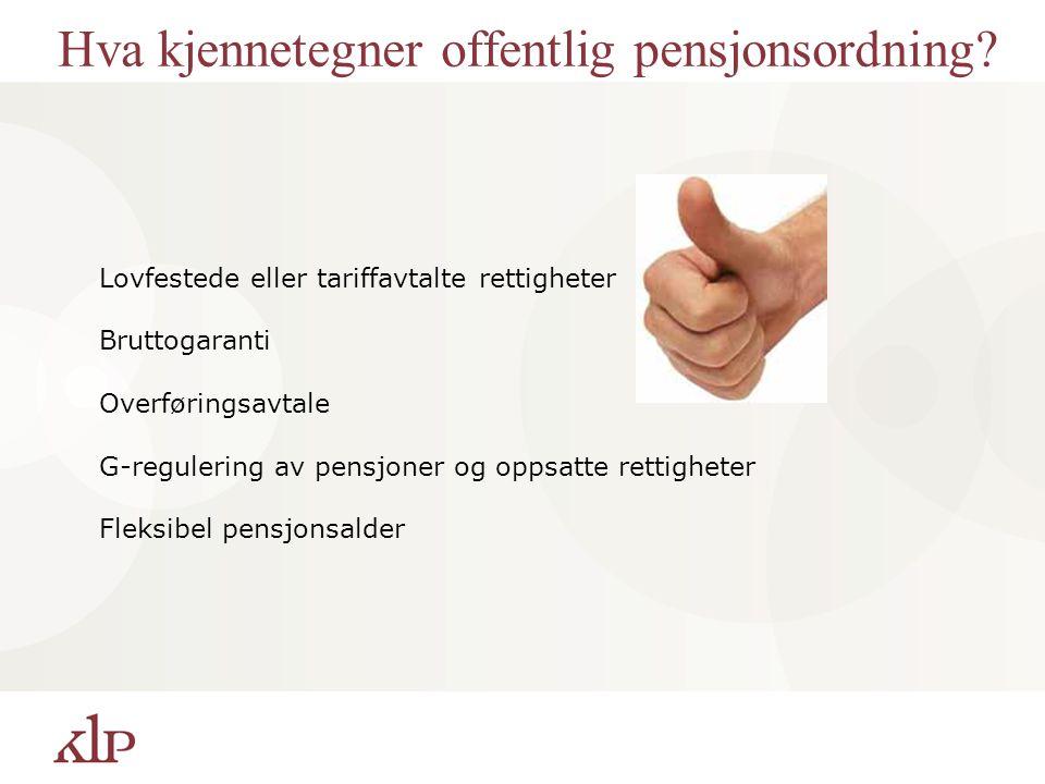 Hva kjennetegner offentlig pensjonsordning