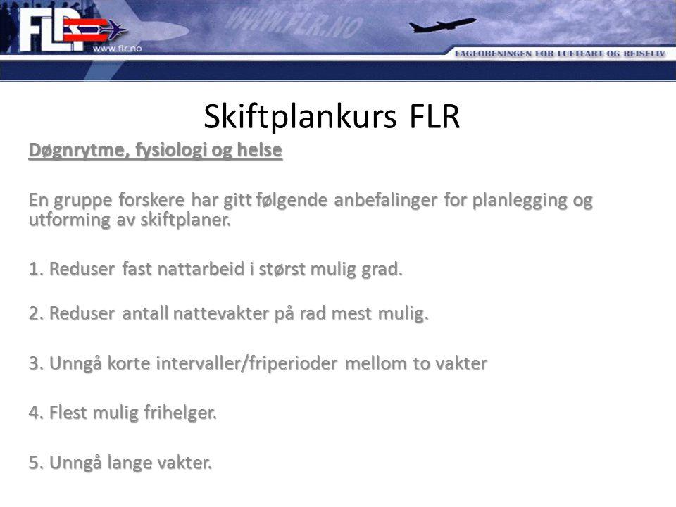Skiftplankurs FLR Døgnrytme, fysiologi og helse