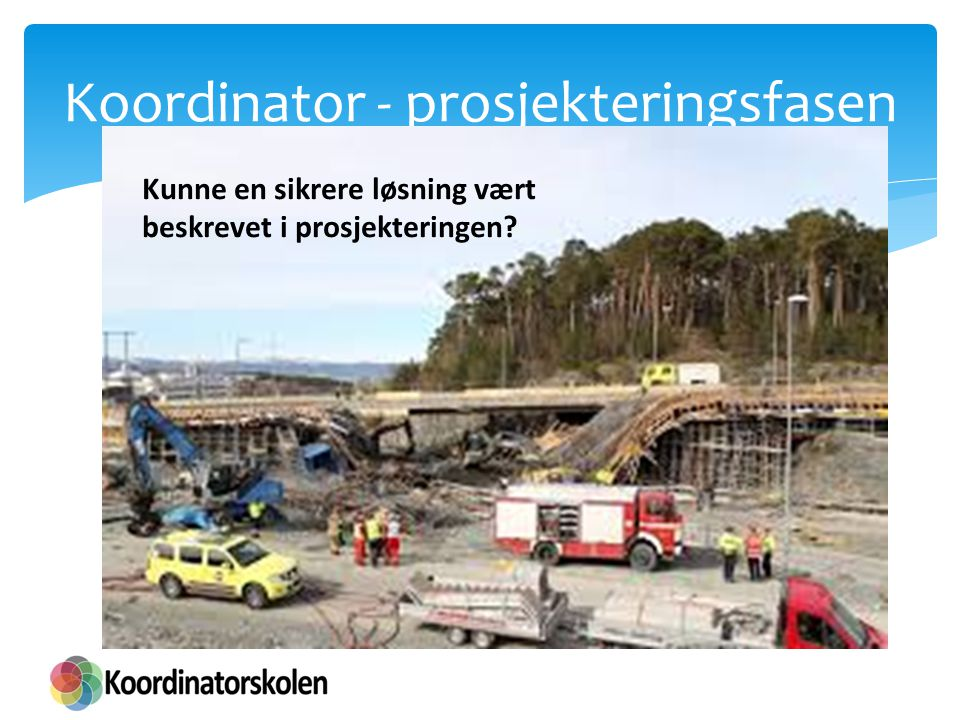 Koordinator - prosjekteringsfasen