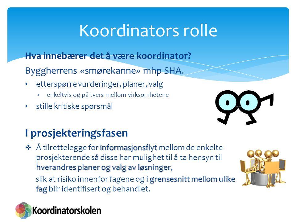 Koordinators rolle I prosjekteringsfasen
