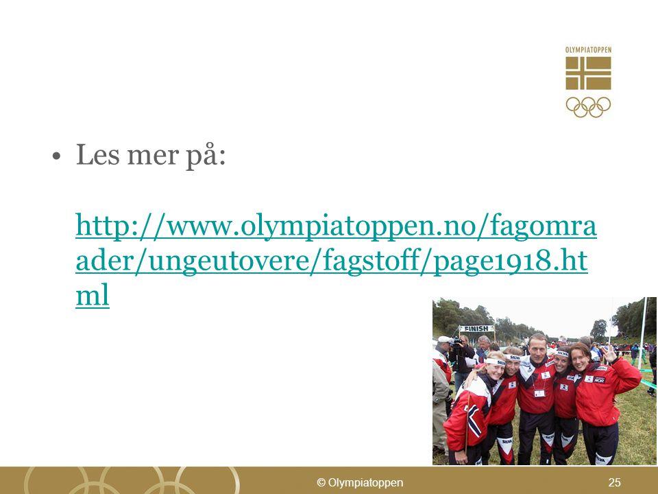 Les mer på: http://www. olympiatoppen