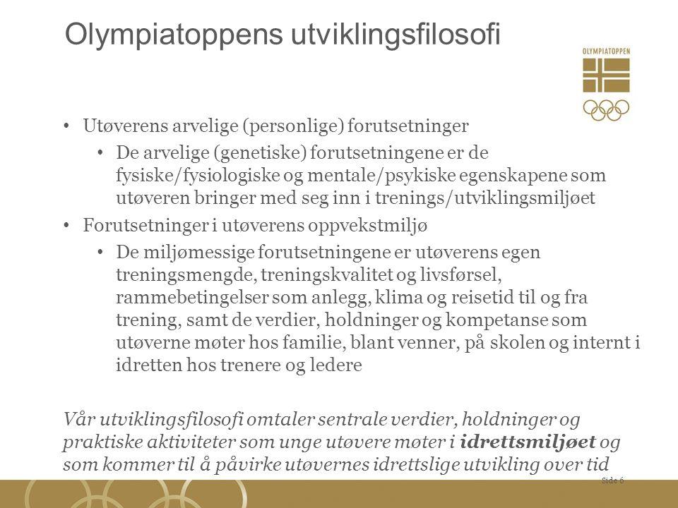 Olympiatoppens utviklingsfilosofi