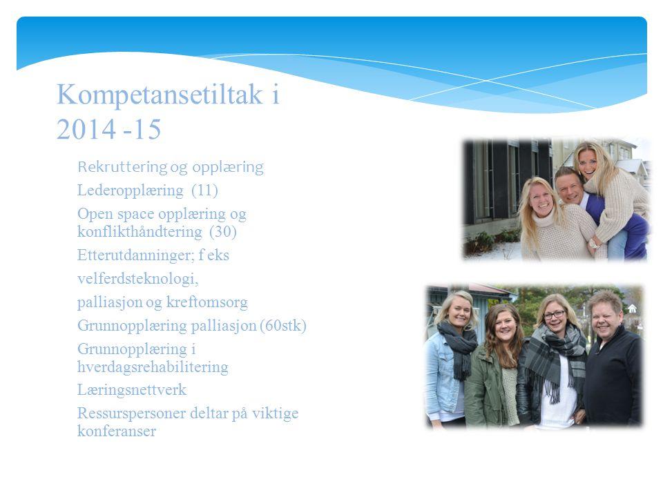 Kompetansetiltak i 2014 -15 Rekruttering og opplæring
