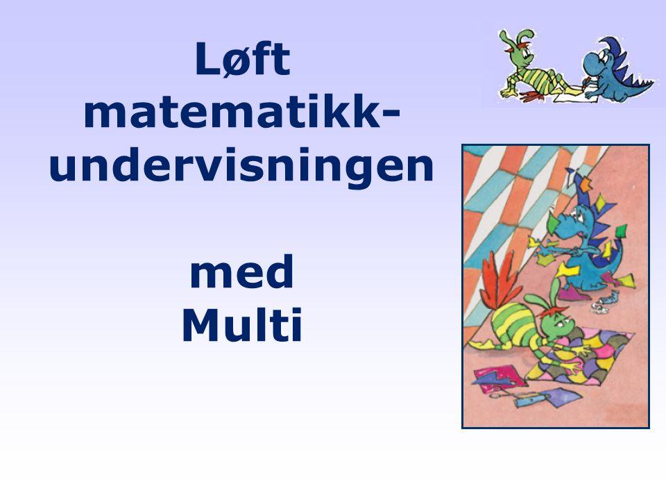 Løft matematikk-undervisningen med Multi