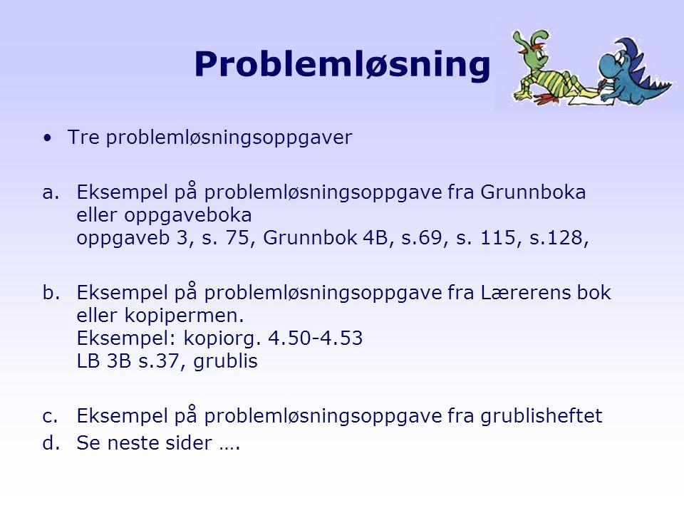 Problemløsning Tre problemløsningsoppgaver