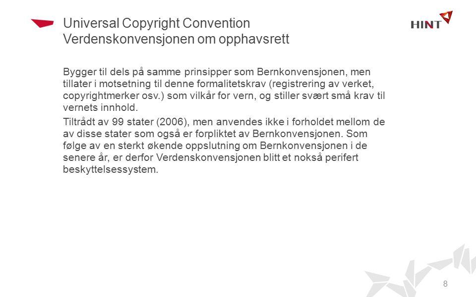 Universal Copyright Convention Verdenskonvensjonen om opphavsrett
