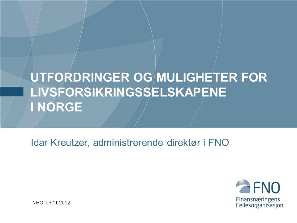 Utfordringer og muligheter for livsforsikringsselskapene i Norge