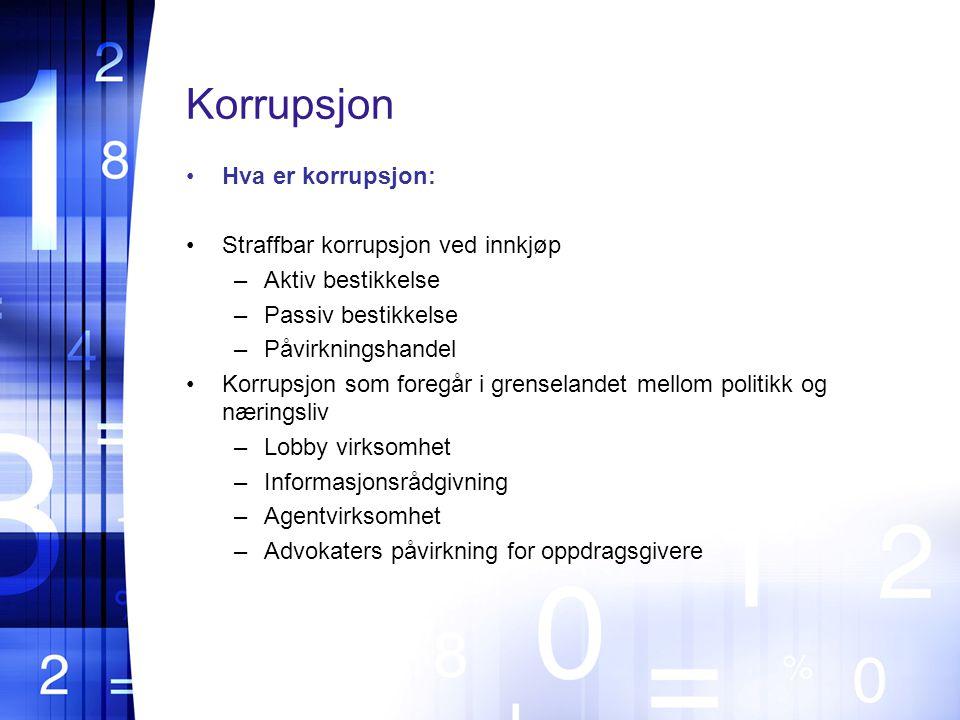 Korrupsjon Hva er korrupsjon: Straffbar korrupsjon ved innkjøp