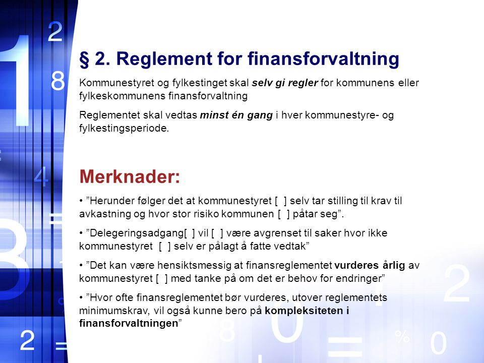 § 2. Reglement for finansforvaltning