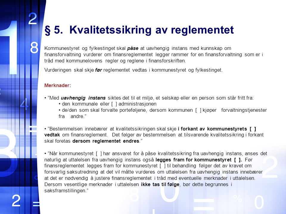 § 5. Kvalitetssikring av reglementet