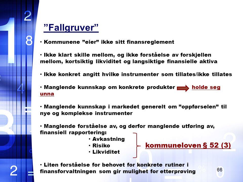Fallgruver kommuneloven § 52 (3)