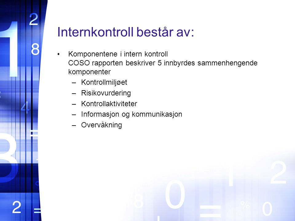 Internkontroll består av: