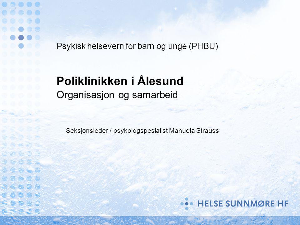 Psykisk helsevern for barn og unge (PHBU). Poliklinikken i Ålesund