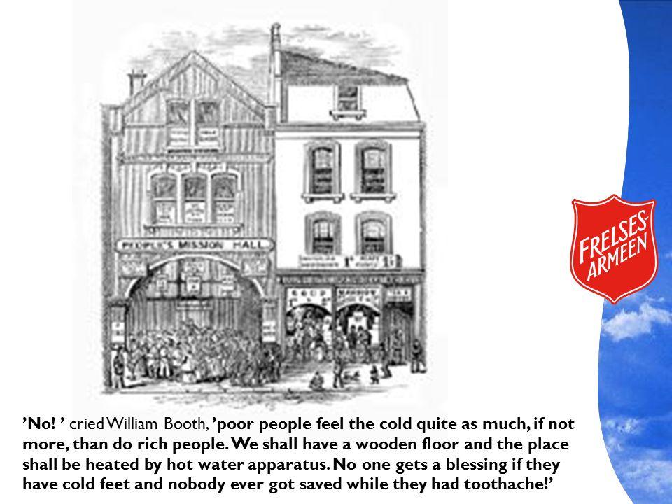 Møteteltet blåste ned høsten 1865, og man ble nødt til å ta en beslutning om veien videre. Det forelå ingen plan om å starte et eget kirkesamfunn. Planen var nok at de omvendte skulle slutte seg til eksisterende forsamlinger. Men de omvendte hadde funnet sin hyrde i William Booth, og mange av de følte seg nok ikke hjemme/velkommen i etablerte kirker – og de ble kanskje ikke alltid godt mottatt heller