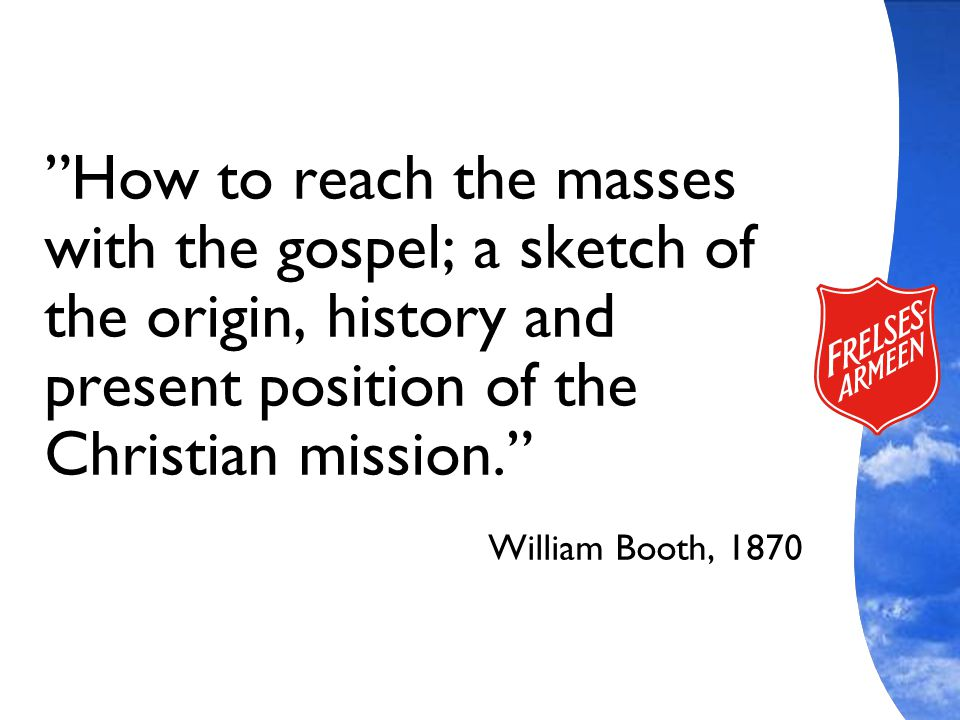 How to reach the masses with the gospel; a sketch of the origin, history and present position of the Christian mission.