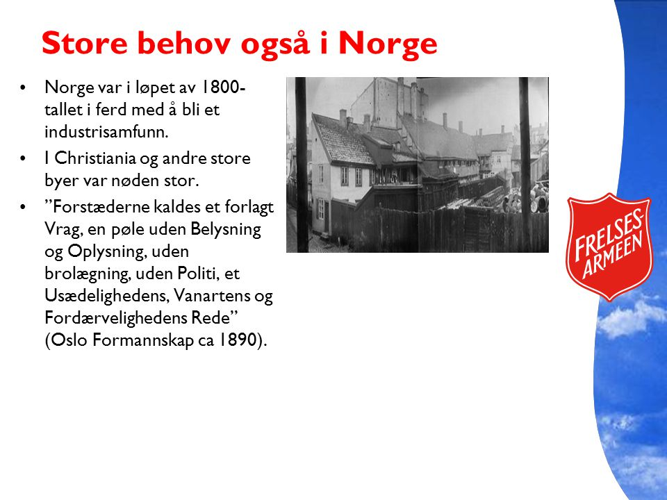 Store behov også i Norge