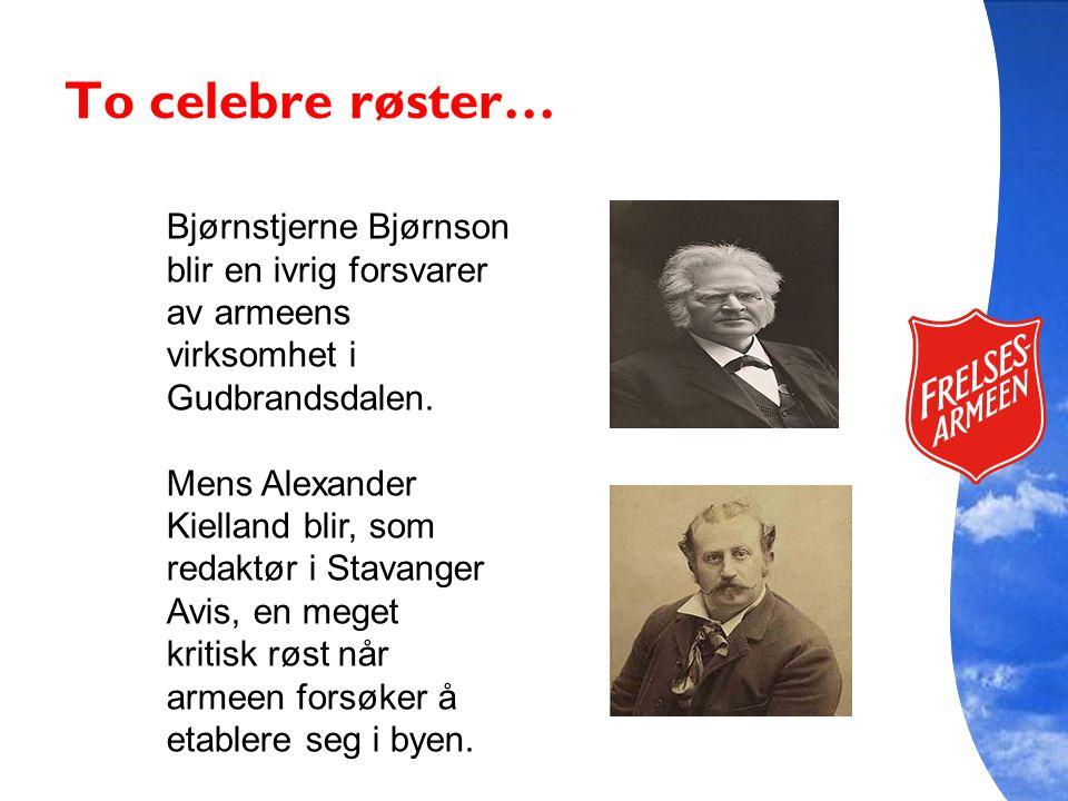 To celebre røster… Bjørnstjerne Bjørnson blir en ivrig forsvarer av armeens virksomhet i Gudbrandsdalen.