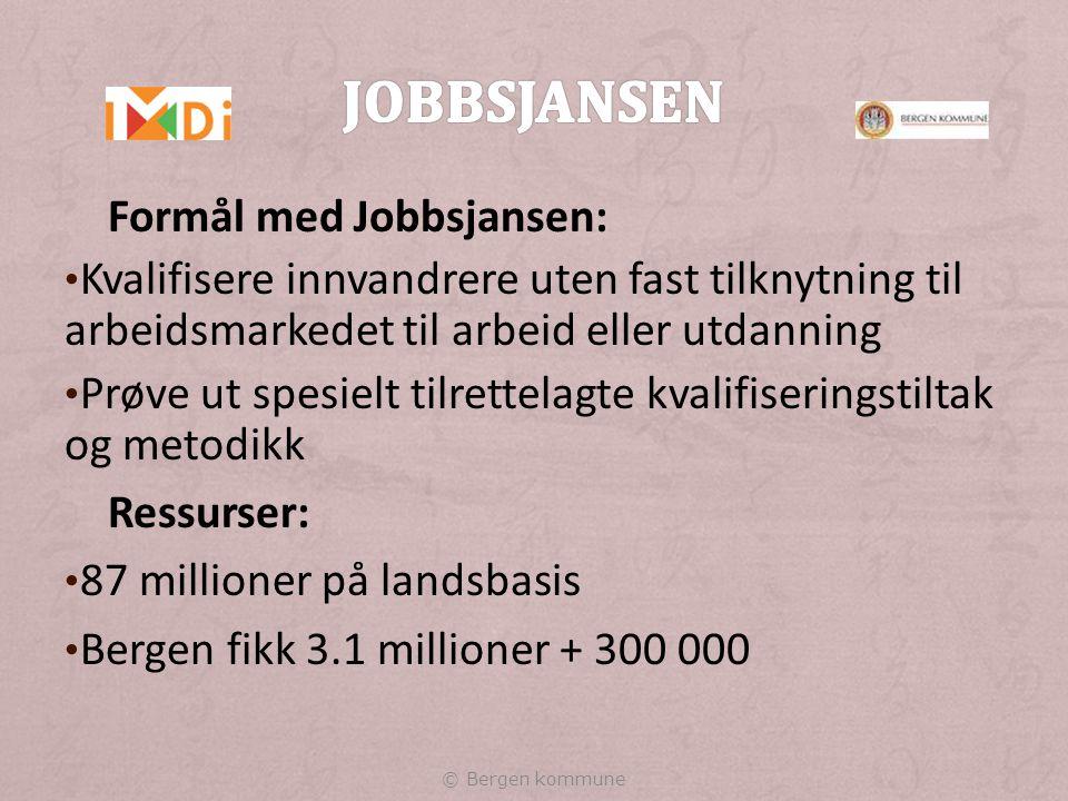Jobbsjansen Formål med Jobbsjansen: