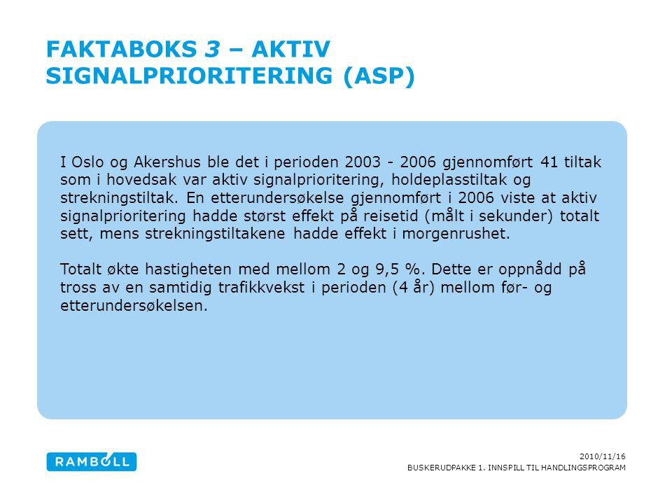 Faktaboks 3 – Aktiv signalprioritering (ASP)